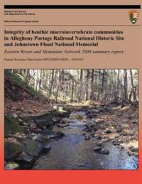 Integrity of Benthic Macroinvertebrate Communities in Allegheny Portage Railroad National Historic Site and Johnstown Flood National Memorial: Eastern