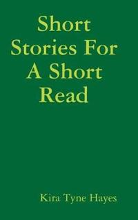 Short Stories for a Short Read