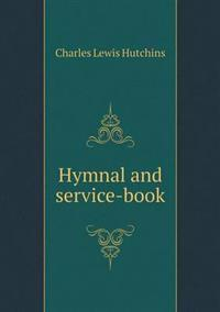 Hymnal and Service-Book