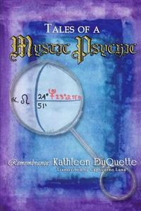 Tales of a Mystic Psychic