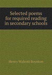 Selected Poems for Required Reading in Secondary Schools