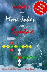 Jokes and More Jokes with Syntax