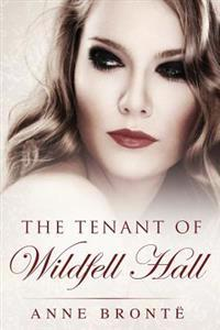 Tenant of Wildfell Hall: (Starbooks Classics Editions)