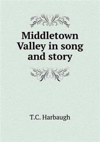 Middletown Valley in Song and Story