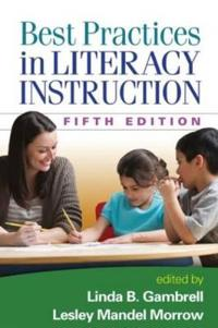 Best Practices in Literacy Instruction, Fifth Edition
