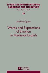 Words and Expressions of Emotion in Medieval English