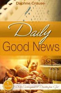 Daily Good News - First Quarter