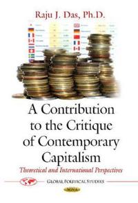 A Contribution to the Critique of Contemporary Capitalism