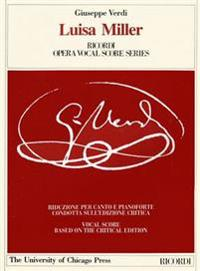 Luisa Miller: Melodramma Tragico in Three Acts by Salvadore Cammaran, the Piano-Vocal Score
