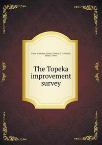 The Topeka Improvement Survey