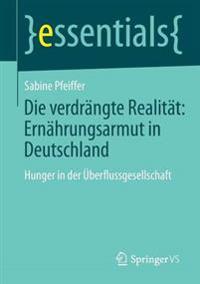 Die Verdr ngte Realit t: Ern hrungsarmut in Deutschland