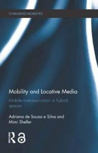 Mobility and Locative Media