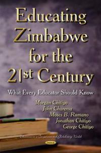 Educating Zimbabwe for the 21st Century