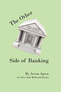 The Other Side of Banking