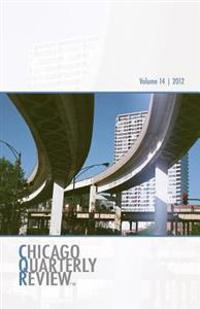 Chicago Quarterly Review Vol. 14