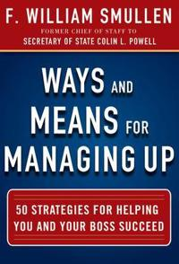 Ways and Means for Managing Up