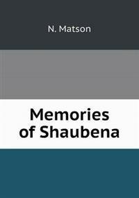 Memories of Shaubena
