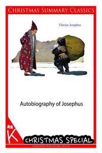 Autobiography of Josephus [Christmas Summary Classics]