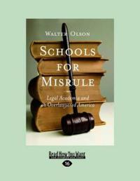 Schools for Misrule