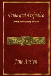 Pride and Prejudice: 200th Anniversary Edition