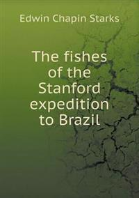 The Fishes of the Stanford Expedition to Brazil