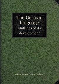 The German Language Outlines of Its Development