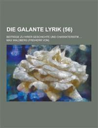 Die Galante Lyrik; Beitrage Zu Ihrer Geschichte Und Charakteristik ... (56)