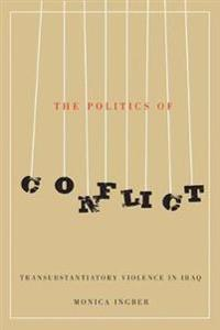 The Politics of Conflict