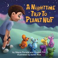 A Nighttime Trip to Planet Nuf