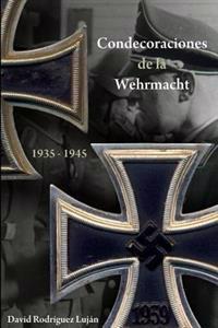 Condecoraciones de la Wehrmacht 1935-1945