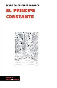 El principe constante / The Constant Prince