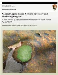 National Capital Region Network- Inventory and Monitoring Program: A New Record of Ephydatia Muelleri in Prince William Forest Park (Prwi)