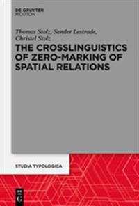 The Crosslinguistics of Zero-Marking of Spatial Relations
