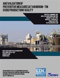 An Evaluation of Preventive Measures at an Indium-Tin Oxide Production Facility