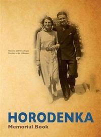 Yizkor (Memorial) Book of Horodenka, Ukraine - Translation of Sefer Horodenka