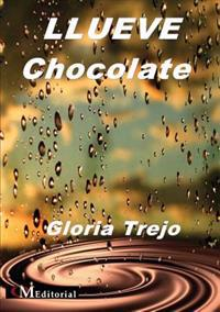 LLUEVE Chocolate