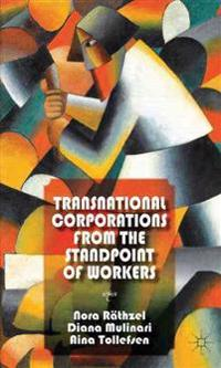 Transnational Corporations from the Standpoint of Workers
