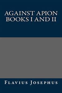 Against Apion Books I and II