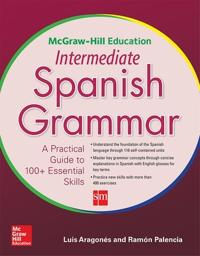 Mcgraw Hill Education Intermediate Spanish Grammar