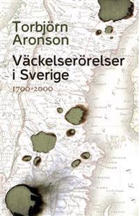 Väckelserörelser i Sverige : 1700-2000