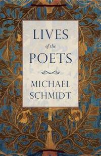 Lives of the poets - the history of poets and poetry