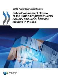 Public Procurement Review of the Mexican State's Employees Social Security and Social Services Institute