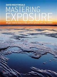 Mastering Exposure