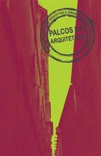 Palcos Da Arquitetura Vol.II