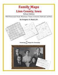 Family Maps of Linn County, Iowa