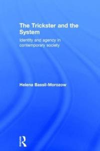 The Trickster and the System
