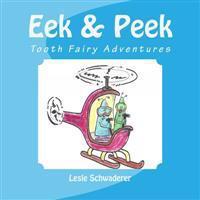 Eek and Peek: Tooth Fairy Adventures