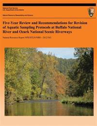 Five-Year Review and Recommendations for Revision of Aquatic Sampling Protocols at Buffalo National River and Ozark National Scenic Riverways