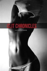Clit Chronicles