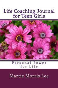 Life Coaching Journal for Teen Girls: My Song